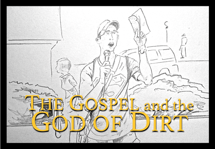 the gospel and the God of dirt d.g.h.delgado