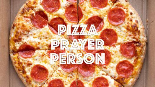 pizza prayer person